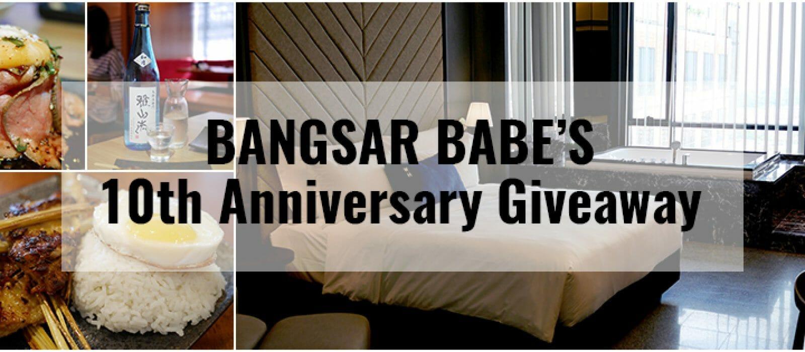 Bangsar Babe's 10th Anniversary Giveaway